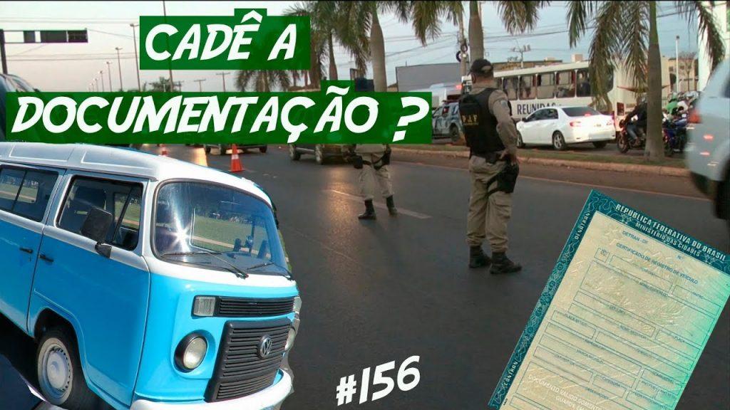 POLÍCIA PERGUNTA DA DOCUMENTAÇÃO KOMBI HOME
